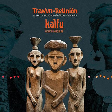 Portada del disco «Trawvn=ReUnión» de Kalfú.