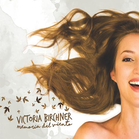 Portada del disco «Memoria del viento» de Victoria Birchner.