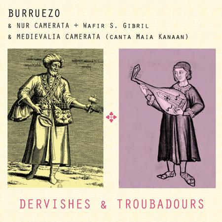 Portada del disco «Dervishes & Troubadours» de Burruezo.