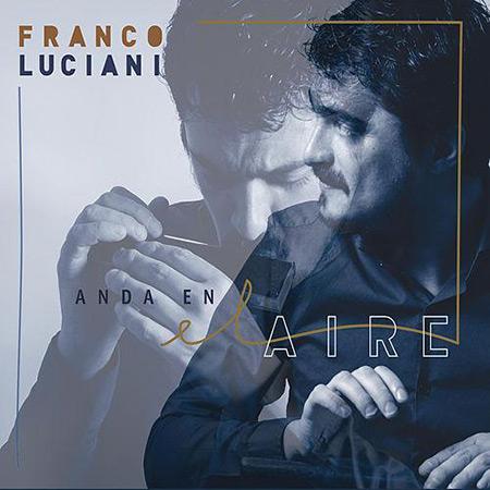 Portada del disco «Anda en el Aire» de Franco Luciani.
