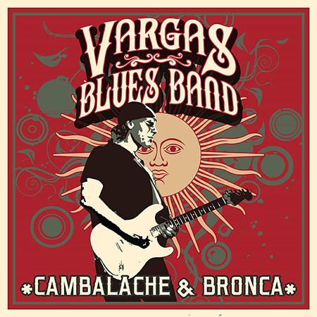 Portada del disco «Cambalache & Bronca» de Javier Vargas y Vargas Blues Band.
