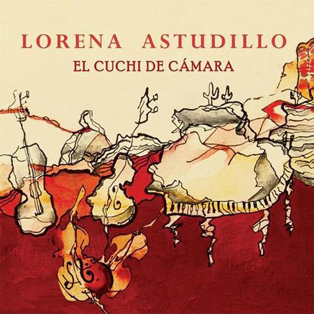 Portada del disco «El Cuchi de Cámara» de Lorena Astudillo.