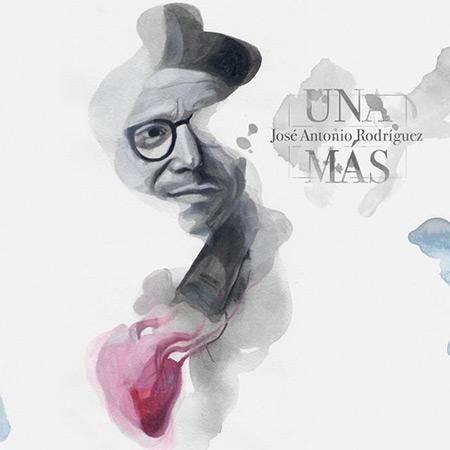 Portada del disco «Una más» de José Antonio Rodríguez.
