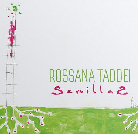 Portada del disco «Semillas» de Rossana Taddei.