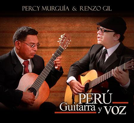 Portada del disco «Perú. Guitarra y voz» de Percy Murguía y Renzo Gil.