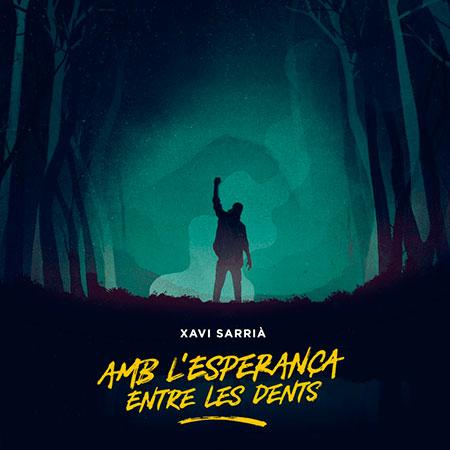 Portada del disco «Amb l'esperança entre les dents» de Xavi Sarrià.