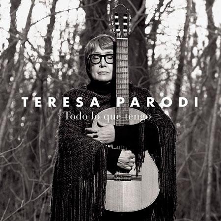 Portada del disco «Todo lo que tengo» de Teresa Parodi.