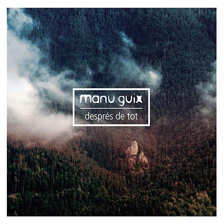 Portada del disco «Després de tot» de Manu Guix.