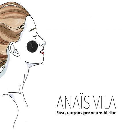 Portada del disco «Fosc, cançons per veure-hi clar» de Anaïs Vila.