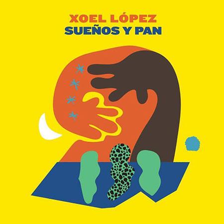 Portada del disco «Sueños y Pan» de Xoel López.