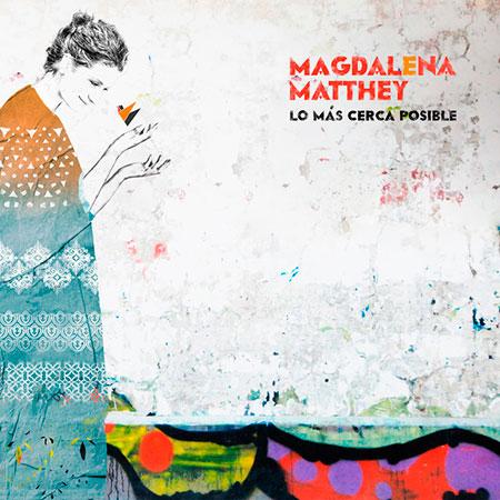 Portada del disco «Lo más cerca posible» de Magdalena Matthey.