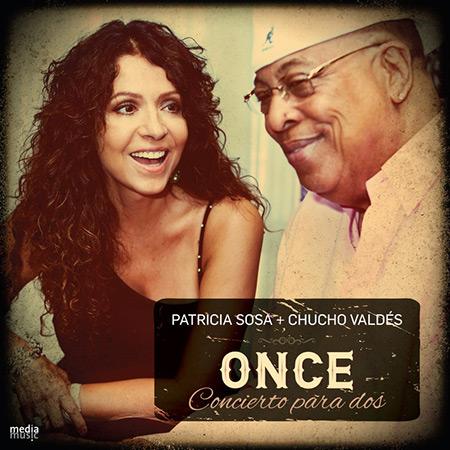 Portada del disco «Once. Concierto para dos» de Patricia Sosa y Cucho Valdés.