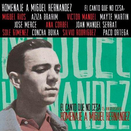 Portada del disco «El canto que no cesa», nuevo CD tributo a Miguel Hernández.