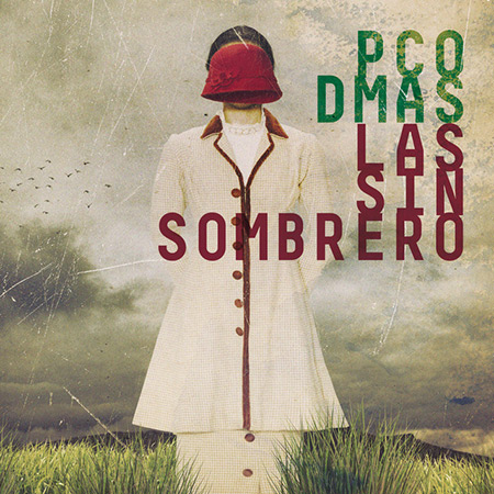 Portada del disco «Las Sinsombrero» de Paco Damas.