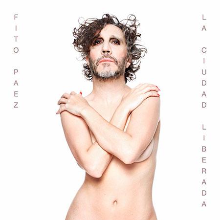 Portada del disco «La ciudad liberada» de Fito Páez.