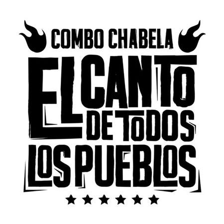 Portada del disco «El canto de todos los pueblos» de Combo Chabela.