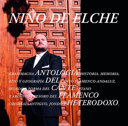 Portada del disco «Antología del cante flamenco heterodoxo» de El Niño de Elche.