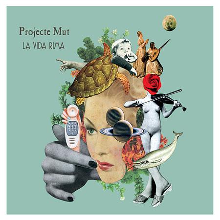 Portada del disco «La vida rima» de Projecte Mut.
