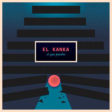 Portada del single «Sí que puedes» de El Kanka.