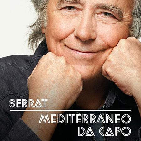Gira «Mediterráneo Da Capo» de Joan Manuel Serrat.