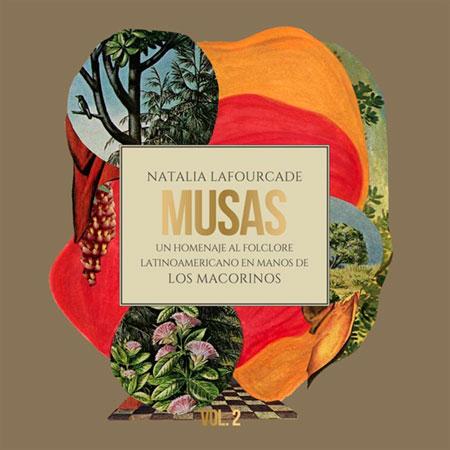 Portada del disco «Musas: Un Homenaje al folclore latinoamericano en manos de los Macorinos Vol. 2» de Natalia Lafourcade.