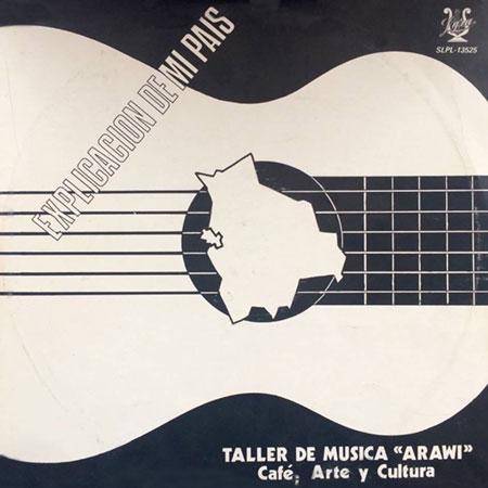 Portada del disco «Explicación de mi país» del Taller de Música Arawi.