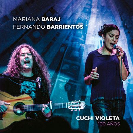 Portada del disco «Cuchi Violeta. 100 años» de Mariana Baraj y Fernando Barrientos.