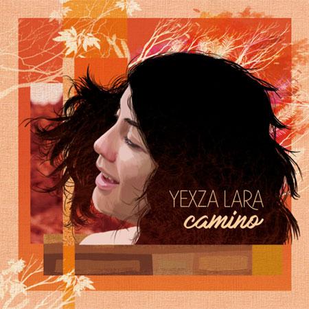 Portada del disco «Camino» de Yexza Lara.
