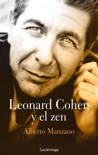 Portada del libro «Leonard Cohen y el zen» de Alberto Manzano.