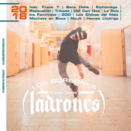 «Los borbones son unos ladrones», la ofensiva del mundo del rap a la represión del estado español.