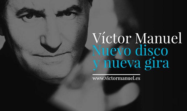 Víctor Manuel anuncia nuevo disco y nueva gira.