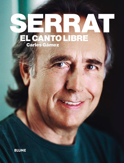 Portada del libro « Serrat. El canto libre» de Carles Gámez.