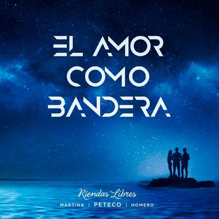 Portada del disco «El amor como Bandera» de Riendas Libres.