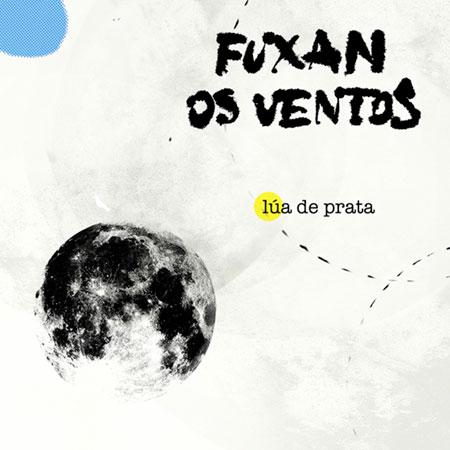 Portada del single «Lúa de prata» de Fuxan os Ventos.