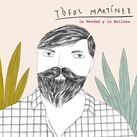 Portada del disco «La Verdad y la Belleza» de Tòfol Martínez.