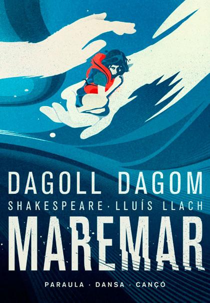 «Maremar» de Dagoll Dagom une a Shakespeare con Lluís Llach.