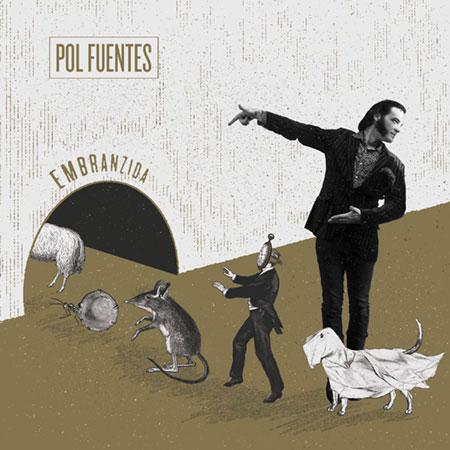 Portada del disco « Embranzida» de Pol Fuentes.