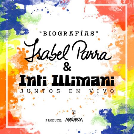 Isabel Parra e Inti-Illimani unen sus talentos en «Biografías».