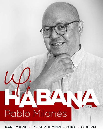 Pablo Milanés homenajeará los 500 años de La Habana en el concierto «Mi Habana».