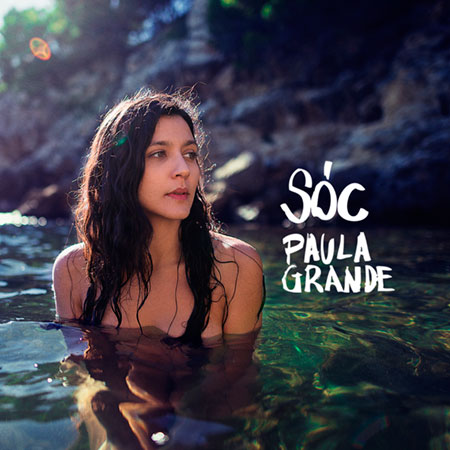 Portada del disco «Sóc» de Paula Grande.