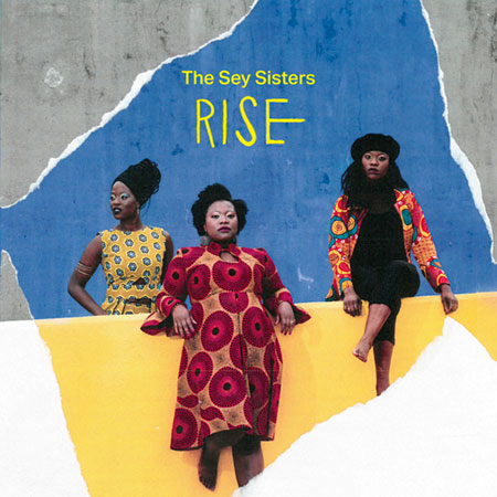 Portada del disco «Rise» de The Sey Sisters.