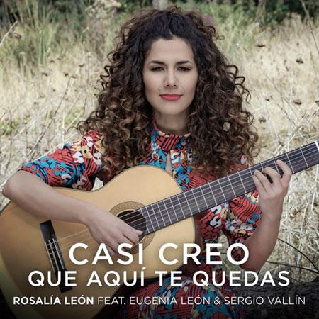 Portada del single «Casi Creo» de Rosalía León con Eugenia León.
