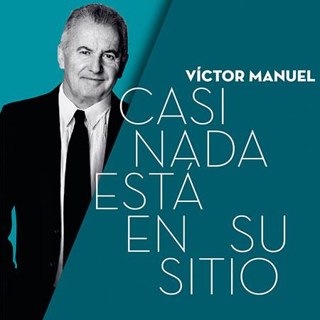 Portada del disco «Casi nada está en su sitio» de Víctor Manuel.