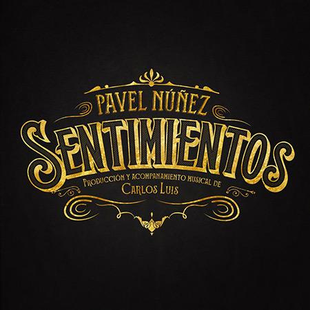 Portada del disco «Sentimientos» de Pavel Núñez.