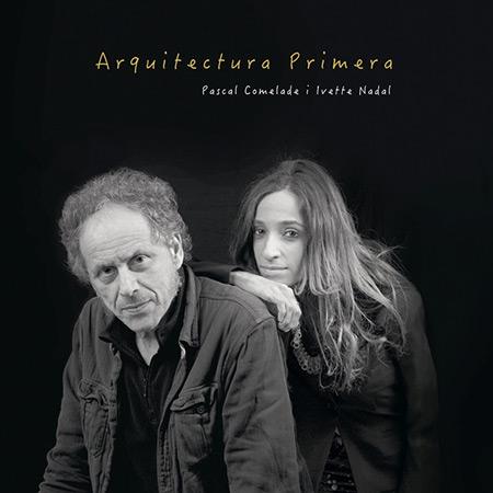 Portada del EP «Arquitectura primera» de Ivette Nadal y Pascal Comelade.