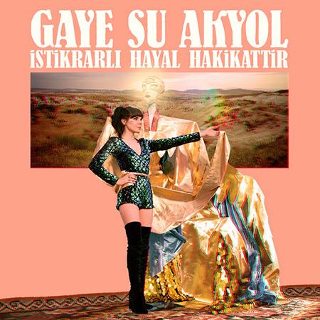 Portada del disco «Istikrarlı Hayal Hakikattir» de Gaye Su Akyol.
