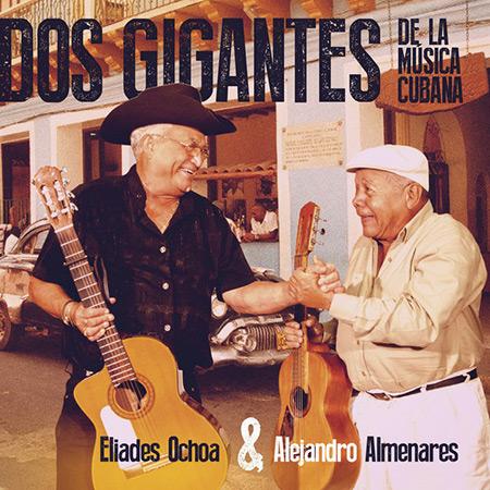Portada del disco «Dos gigantes de la música cubana» de Eliades Ochoa y Alejandro Almenares.