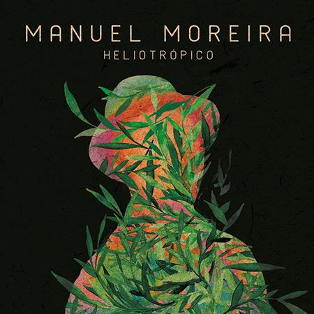 Portada del disco «Heliotrópico» de Manuel Moreira.