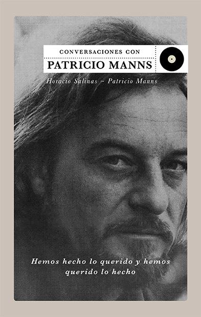 Portada del libro «Hemos hecho lo querido y hemos querido lo hecho» de Patricio Manns y Horacio Salinas.