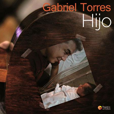 Portada del disco «Hijo» de Gabriel Torres.